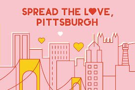 Spread the Love, Pittsburgh